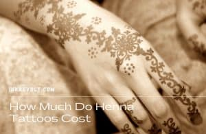 How Much Do Henna Tattoos Cost