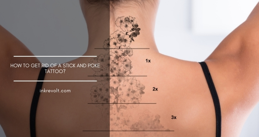 How To Get Rid Of A Stick And Poke Tattoo